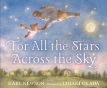 For All the Stars Across the Sky, Hardback Book