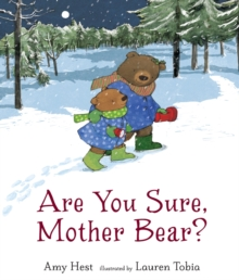 Are You Sure, Mother Bear?, Hardback Book