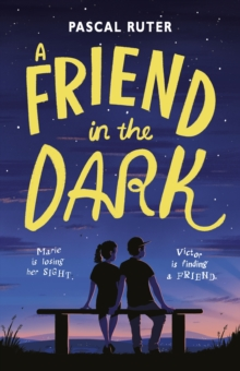 A Friend in the Dark, Paperback / softback Book