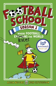 Football School Season 1: Where Football Explains the World, Paperback / softback Book