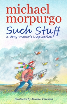 Such Stuff: A Story-Maker's Inspiration, Paperback Book