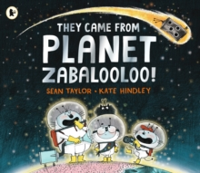 They Came from Planet Zabalooloo!, Paperback Book