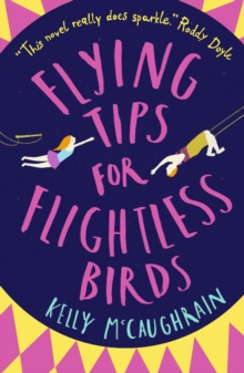 Flying Tips for Flightless Birds, Paperback / softback Book