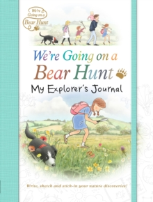 We're Going on a Bear Hunt: My Explorer's Journal, Paperback Book