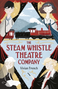 The Steam Whistle Theatre Company, Paperback / softback Book