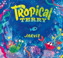 Tropical Terry, Hardback Book