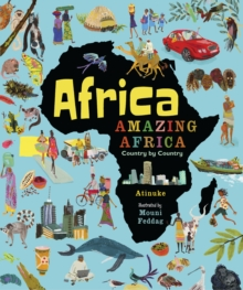 Africa, Amazing Africa: Country by Country, Hardback Book