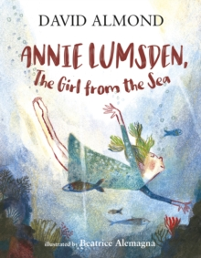 Annie Lumsden, the Girl from the Sea, Hardback Book