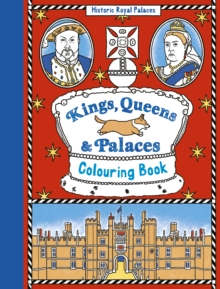 Kings, Queens and Palaces Colouring Book, Paperback Book