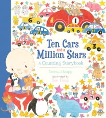 Ten Cars and a Million Stars : A Counting Storybook, Hardback Book