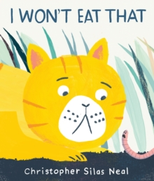 I Won't Eat That, Hardback Book