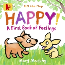 Happy!: A First Book of Feelings, Board book Book