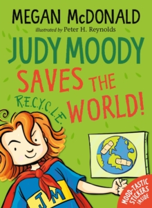 Judy Moody Saves the World!, Paperback / softback Book