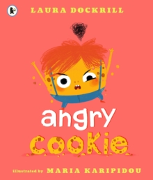 Angry Cookie, Paperback / softback Book