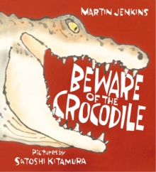 Beware of the Crocodile, Paperback / softback Book