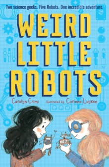 Weird Little Robots, Paperback / softback Book