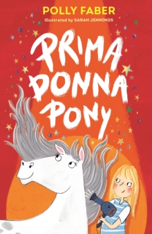 Prima Donna Pony, Paperback / softback Book