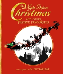The Night Before Christmas and Other Festive Favourites, Hardback Book