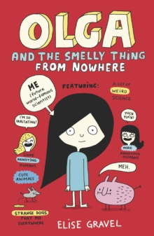 Olga and the Smelly Thing from Nowhere, Paperback / softback Book