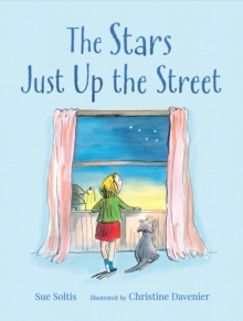 The Stars Just Up the Street, Hardback Book