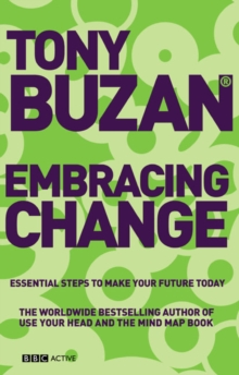 Embracing Change (new edition) : Essential Steps to Make Your Future Today, Paperback Book
