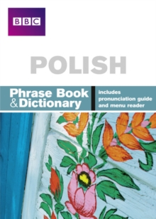 BBC Polish Phrasebook and Dictionary, Paperback Book
