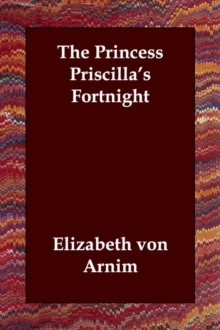 The Princess Priscilla's Fortnight, Paperback / softback Book