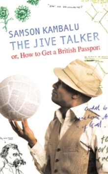 The Jive Talker : Or, How to get a British Passport, EPUB eBook
