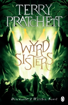 Wyrd Sisters : (Discworld Novel 6), EPUB eBook
