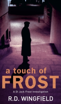 A Touch Of Frost : (DI Jack Frost Book 2), EPUB eBook