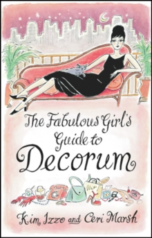 The Fabulous Girl's Guide To Decorum, EPUB eBook