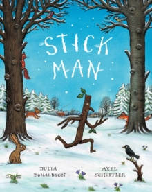 Stick Man, Hardback Book