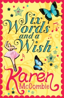Six Words and a Wish, Paperback Book