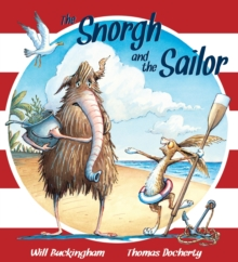 The Snorgh and the Sailor, Paperback Book