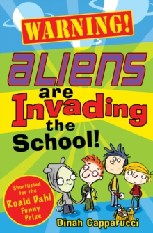 Warning! Aliens are Invading the School!, Paperback Book