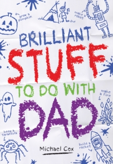 Brilliant Stuff to Do with Dad, Hardback Book