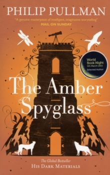 The Amber Spyglass, Paperback Book