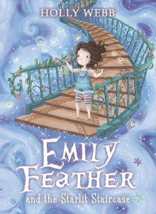 Emily Feather and the Starlit Staircase, Paperback Book