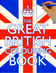 The Great British Colouring Book, Paperback Book