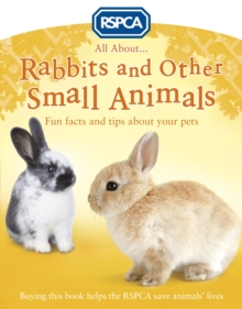 All About Rabbits and Other Small Animals, Paperback Book