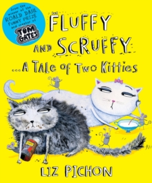 Fluffy and Scruffy, Paperback Book