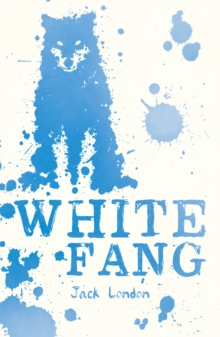 White Fang, Paperback / softback Book