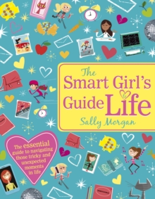 The Smart Girl's Guide to Life, Paperback Book