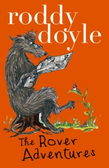 Roddy Doyle Bind-up: the Giggler Treatment, Rover Saves Christmas, the Meanwhile Adventures, Paperback Book