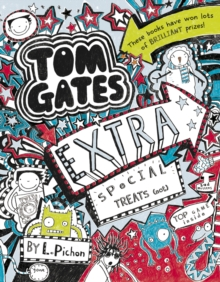 Tom Gates Extra Special Treats (... Not), Paperback Book