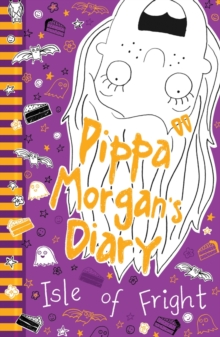 Pippa Morgan's Diary: Isle of Fright, Paperback Book