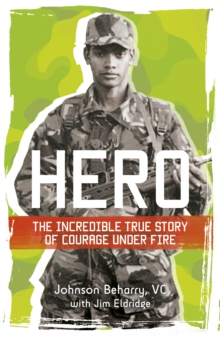Hero: the Incredible True Story of Courage Under Fire, Paperback Book