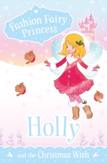 Holly and the Christmas Wish, Paperback Book