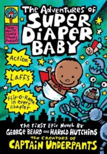 The Adventures of Super Diaper Baby, Hardback Book