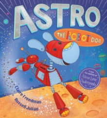 Astro the Robot Dog, Paperback Book